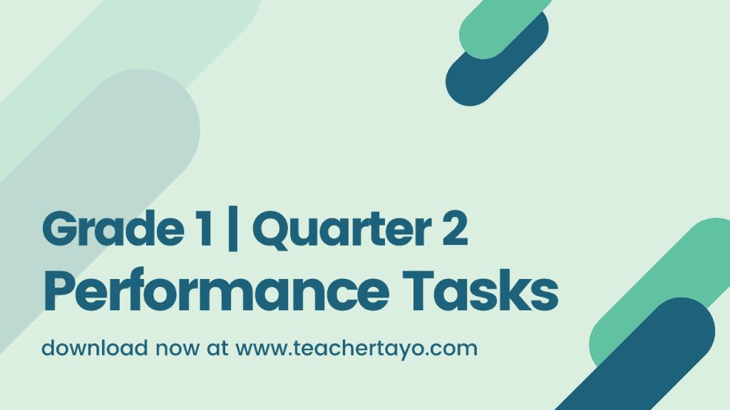 Grade 1 Performance Task for 2nd Quarter