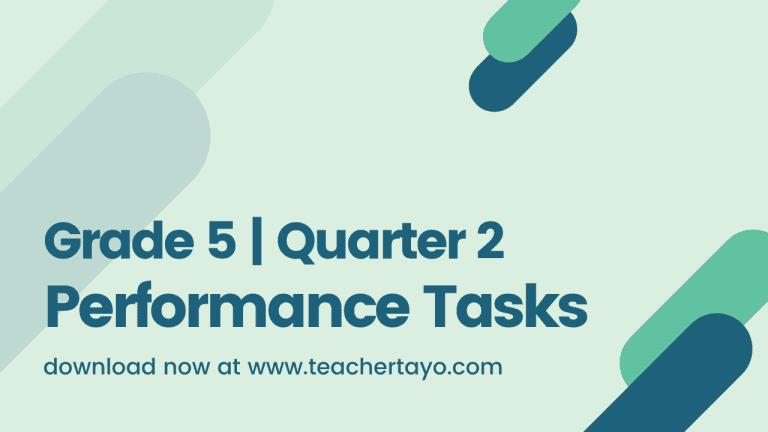Grade 5 Performance Tasks for 2nd Quarter