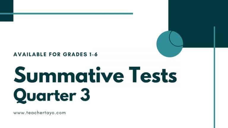 Summative Tests for Quarter 3
