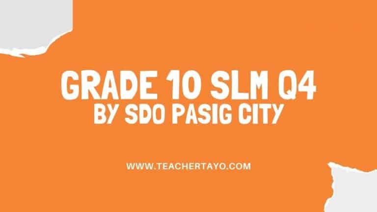 Quarter 4 SLM for Grade 10