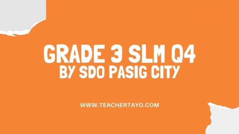 Quarter 4 SLM for Grade 3