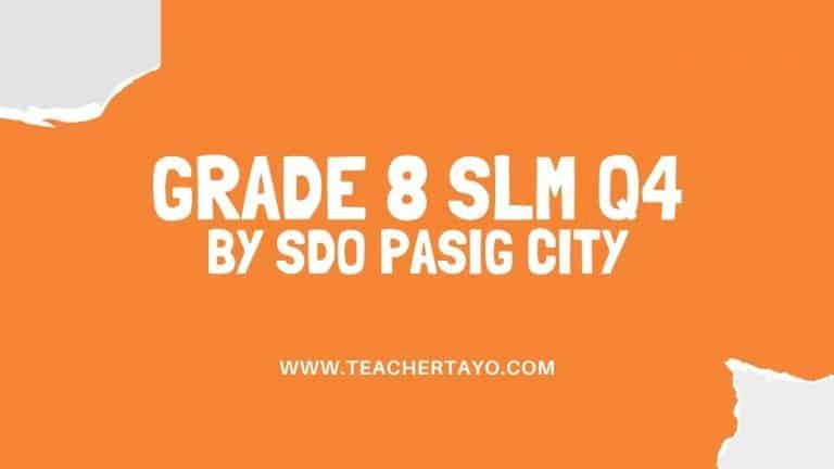 Quarter 4 SLM for Grade 8