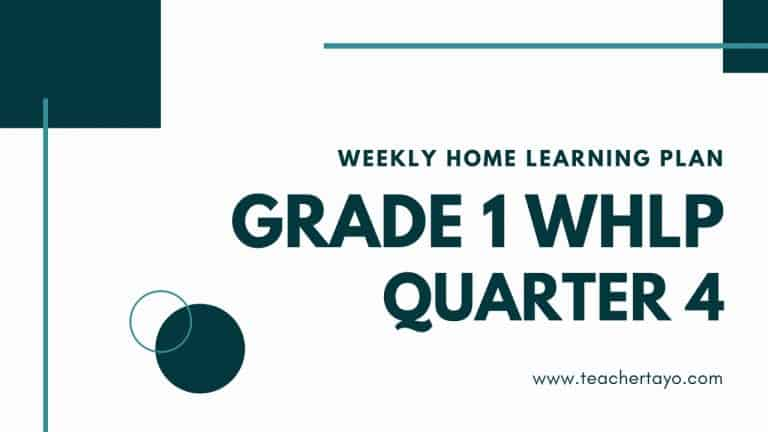 weekly home learning plan grade 1 quarter 4